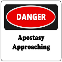 DANGER Signs of Apostasy