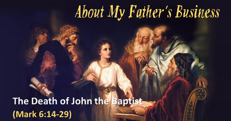 5 - The Death of John the Baptist
