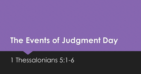 The Events of Judgment Day