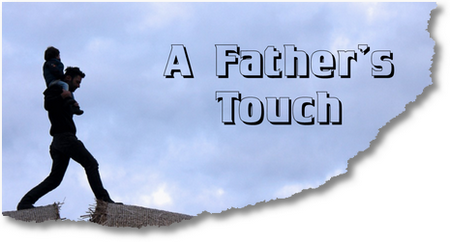 A Father's Touch