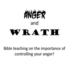 Anger and Wrath